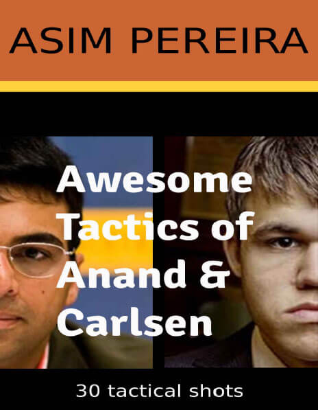 Awesome Tactics of Anand & Carlsen 30 tactical shots