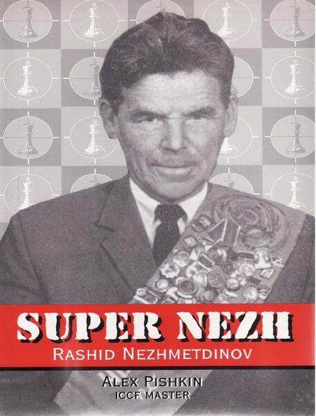 Super Nezh: Rashid Nezhmetdinov
