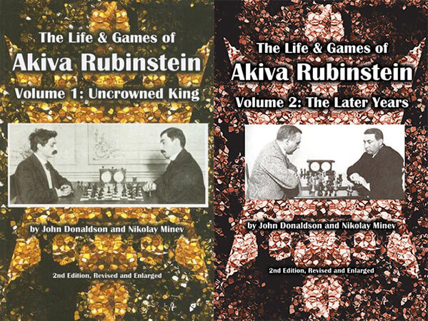 The Life & Games of Akiva Rubinstein: Volume 1,2