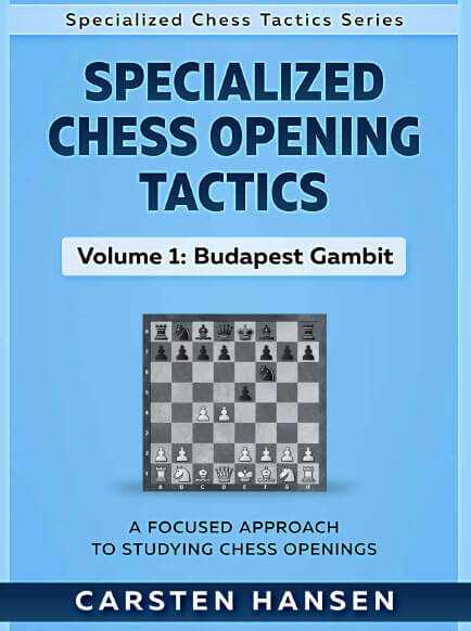 Specialized Chess Opening Tactics - Volume 1: Budapest Gambit