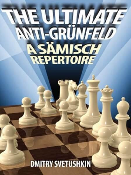 The Ultimate anti-Grunfeld: A Saemisch Repertoire