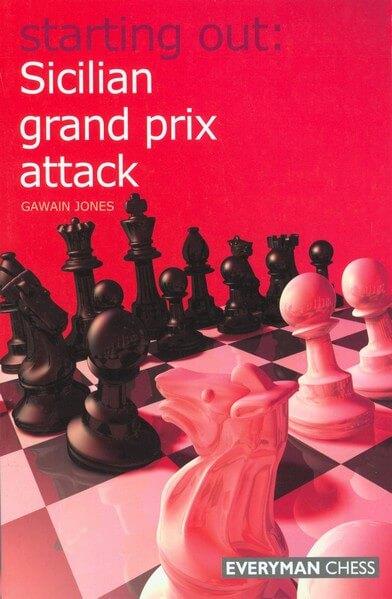 Starting Out: Sicilian Grand Prix Attack