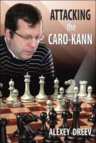 Attacking the Caro-Kann: A Repertoire for White