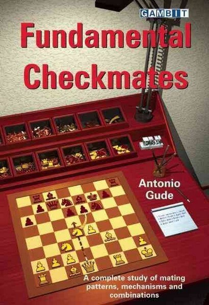 Fundamental Checkmates: A Complete Study of Mating Patterns, Mechanisms and Combinations