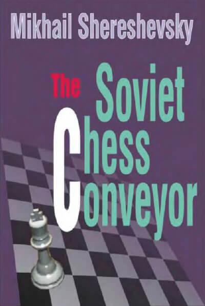 The Soviet Chess Conveyor