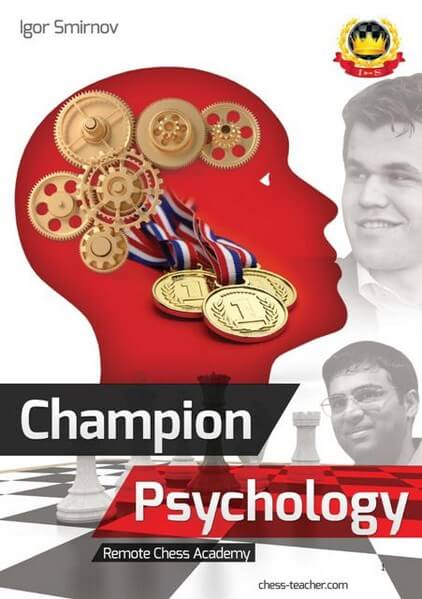 Champion Psychology, A Book For Future Chess Champions