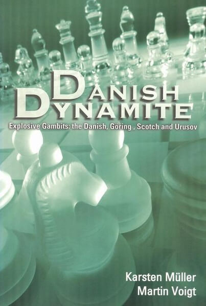 Danish Dynamite, Explosive Gambits: The Danish, Goring, Scotch and Urusov