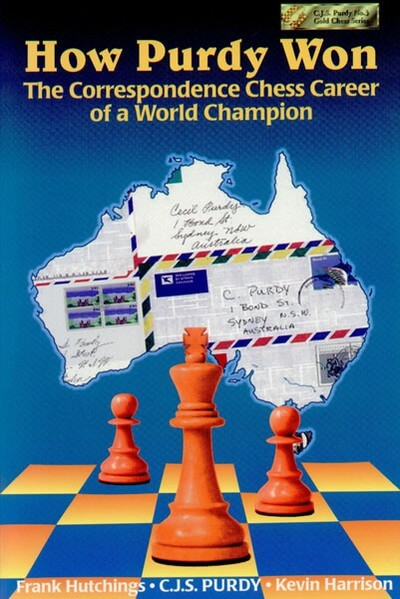 How Purdy Won: 1st World Champion of Correspondence Chess