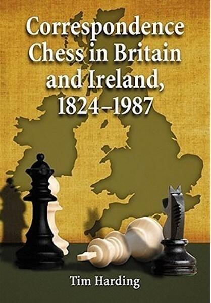 Correspondence Chess in Britain and Ireland, 1824-1987