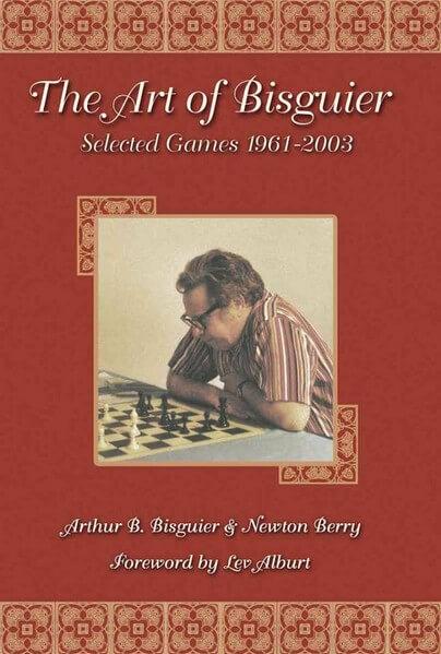 Art of Bisguier: Selected Games 1961-2003