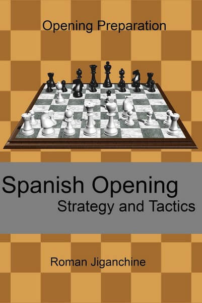 Spanish Opening - Strategy and Tactics