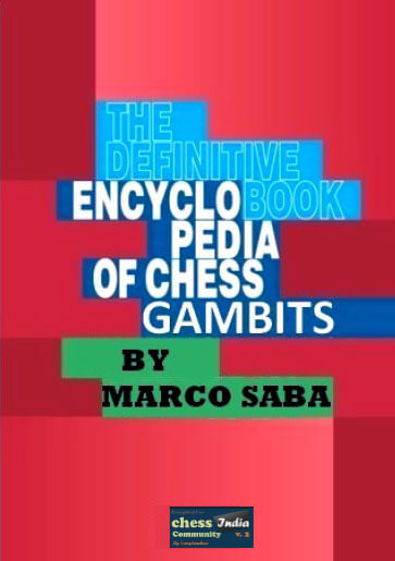 Encyclopedia of Chess Gambits, Marco Saba