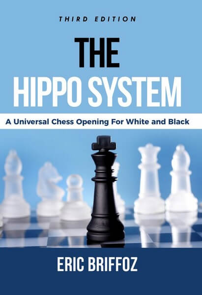 The HIPPO System: A Universal Chess Opening for White and Black