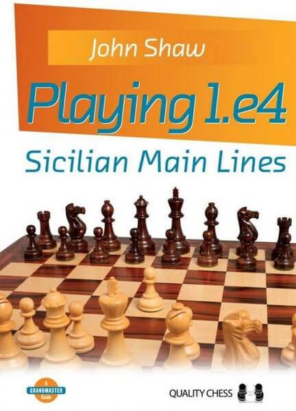 Playing 1. e4: Sicilian Main Lines