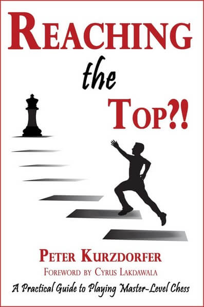 Reaching the Top?! A Practical Guide to Playing Master-Level Chess