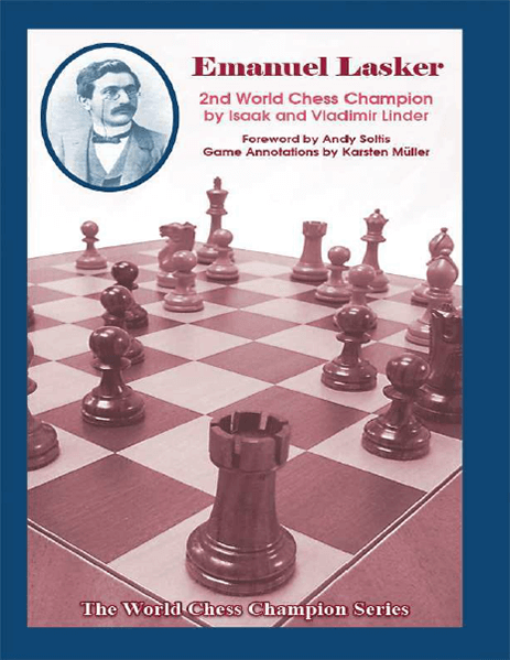 Emanuel Lasker: Second World Chess Champion