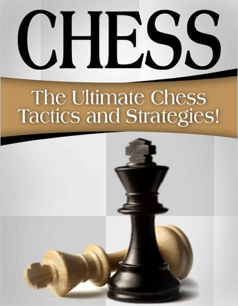 The Ultimate Chess Tactics and Strategies!