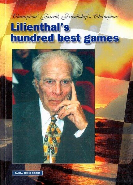 Lilienthal's Hundred Best Games