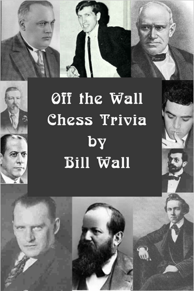 Off the Wall Chess Trivia