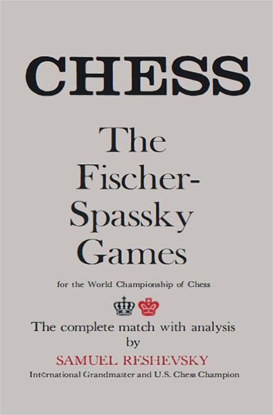 The Fischer-Spassky Games