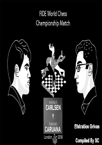 Magnus Carlsen versus Fabiano Caruana. London 2018