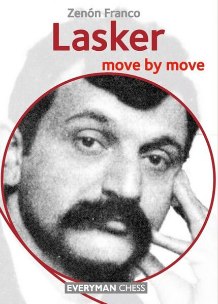 Lasker: Move by Move