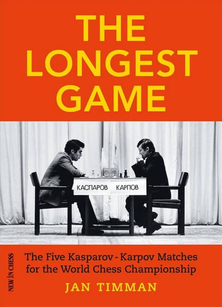 The Longest Game: The Five Kasparov-Karpov Matches for the World Chess Championship