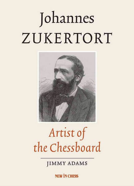 Johannes Zukertort: Artist of the Chessboard