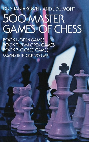 500 Master Games of Chess