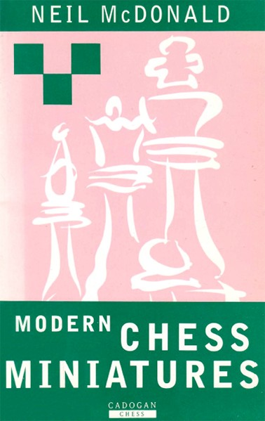 Modern Chess Miniatures