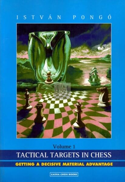 Tactical Targets in Chess, Volume 1