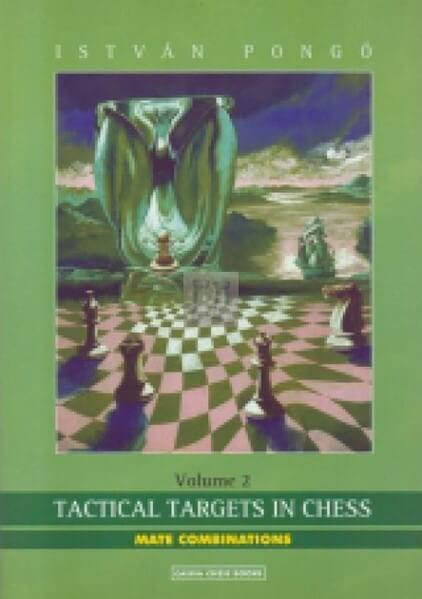 Tactical Targets in Chess. Volume 2