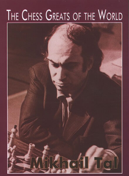 Chess Greats of the World Mikhail Tal