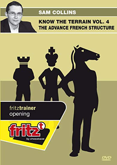 Fritz Trainer, Sam Collins, Know the Terrain Vol 4: The Advance French Structure