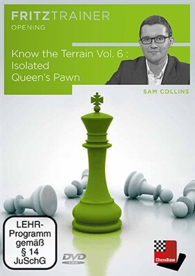 Fritz Trainer, Sam Collins, Know the Terrain Vol. 6: Isolated Queen's Pawn