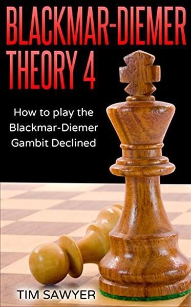 Blackmar-Diemer Theory 4: How to Play the Blackmar-Diemer Gambit Declined