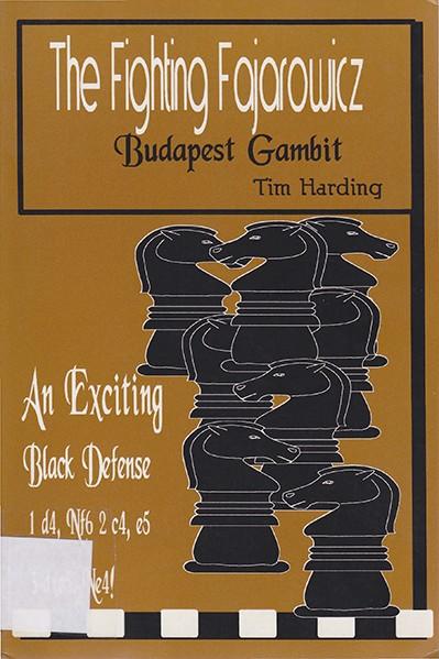 The Fighting Fajarowicz: Budapest Gambit