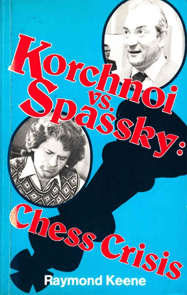 Korchnoi Vs. Spassky: Chess Crisis