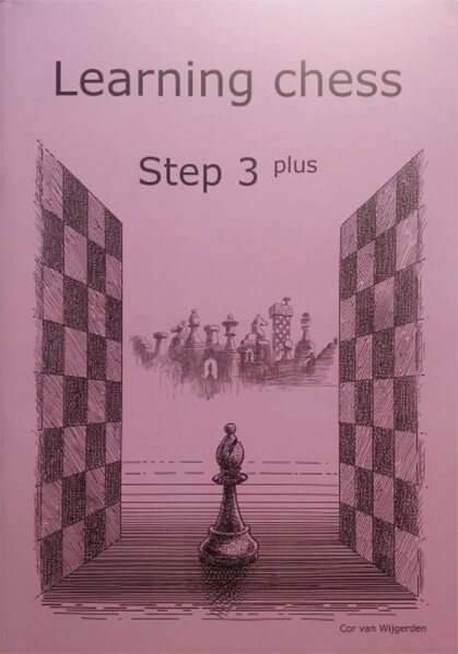 Learning Chess - Workbook Step 3 Plus