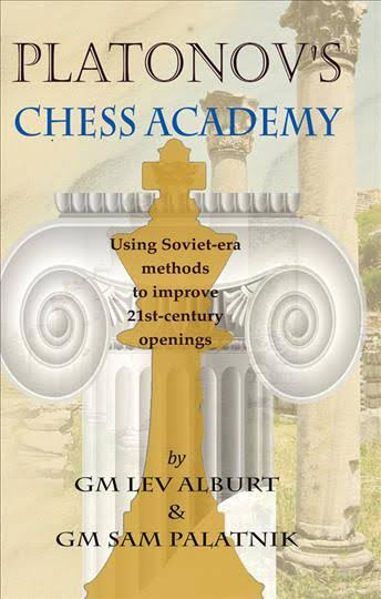 Platonov's Chess Academy: Using Soviet-era Methods to Improve 21st-Century Openings