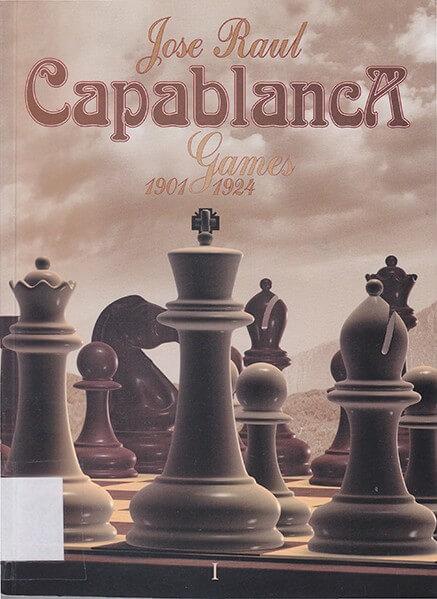 Jose Raul Capablanca: Games 1901-1924
