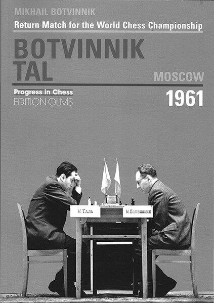 Return Match for the World Chess Championship: Botvinnik Tal: Moscow 1961