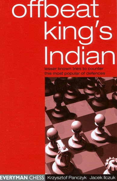 Offbeat King's Indian: Lesser Known Tries To Counter This Most Popular Of Defences