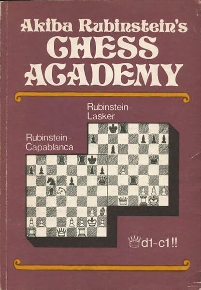 Akiba Rubinstein's Chess Academy