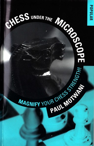 Chess Under the Microscope: Magnify Your Chess Strength!
