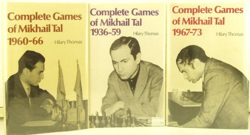 Complete Games Of Mikhail Tal 1936-73