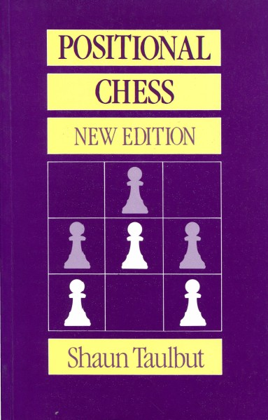 Positional Chess. New Edition