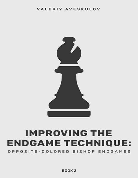 Improving Endgame Technique: Opposite-Colored Bishop Endgames. Book 2
