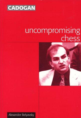 Uncompromising Chess