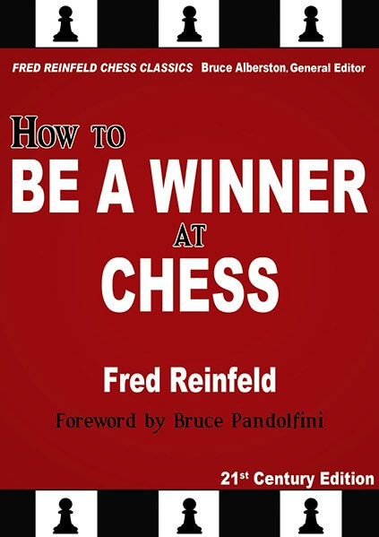 How to Be a Winner at Chess, 21st Century Edition